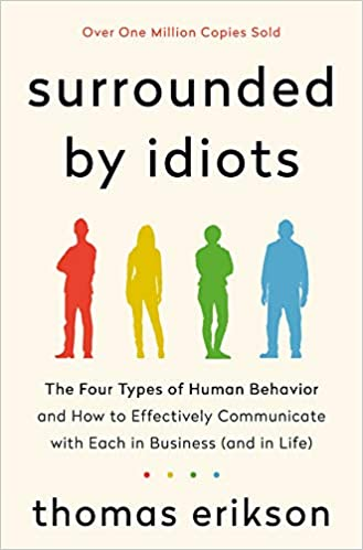 Surrounded by Idiots by Thomas Eriksson